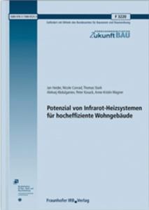Potenzial von Infrarot-Heizsystemen für hocheffiziente Wohngebäude